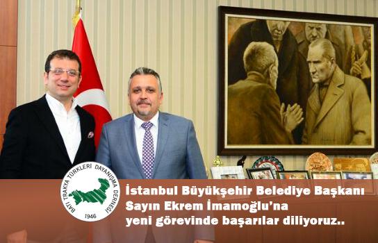 Belediye Başkanı Ekrem İmamoğlu'na Başarılar Diliyoruz