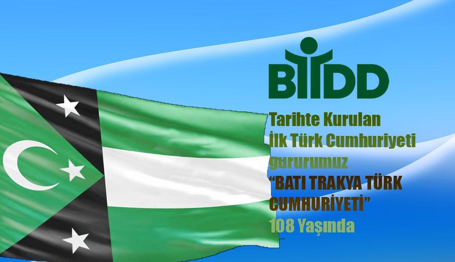 Gururumuz Batı Trakya Türk Cumhuriyeti 108 Yaşında