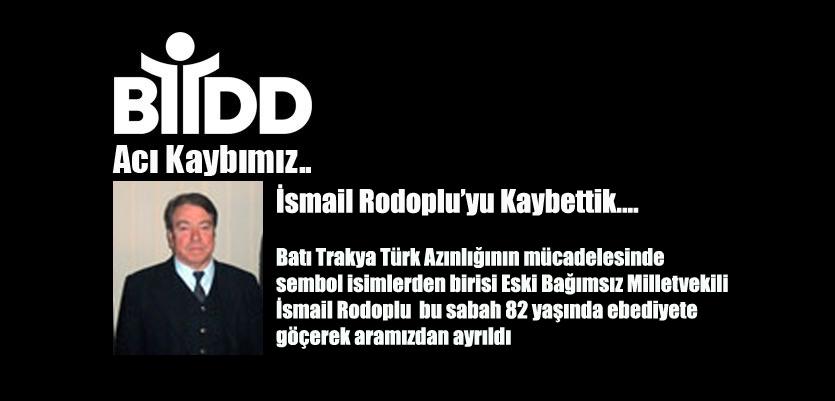 İsmail Rodoplu'yu Kaybettik