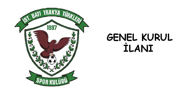İstanbul Batı Trakya Türkleri Spor Kulübü Genel Kurul İlanı