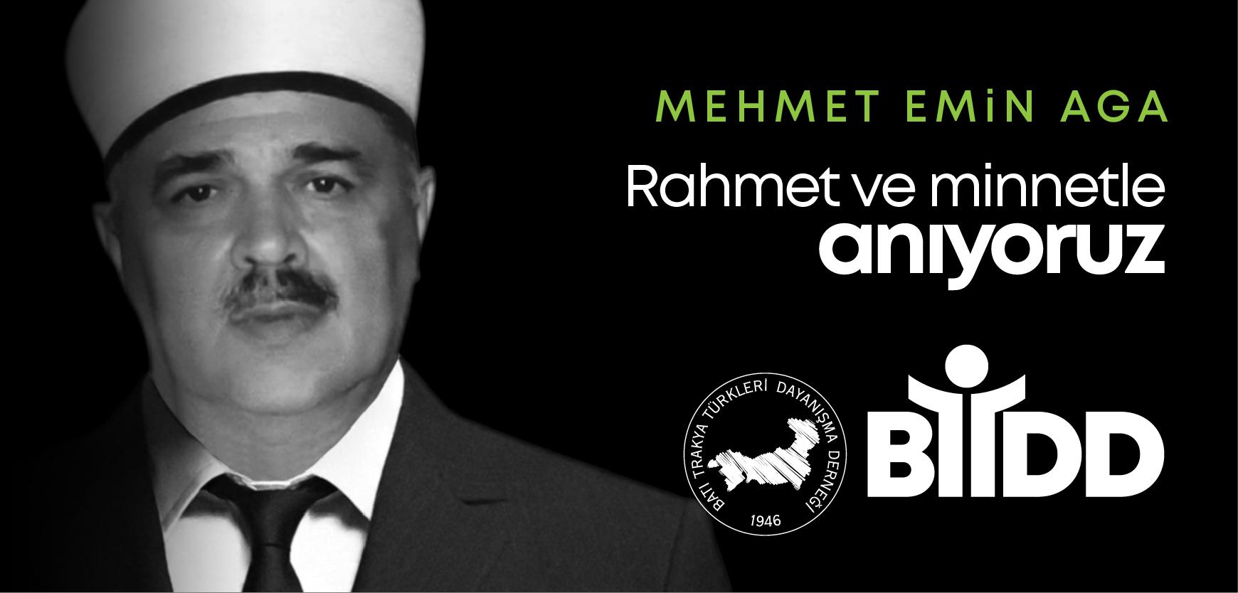 Mehmet Emin Aga'yı 15.Yılında Saygı İle Anıyoruz