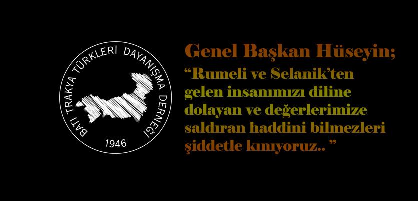 Rumeli İnsanına, Kimliğimize, İnancımıza Ve Atatürk'e Karşı Saldırıdan Vazgeçmeyen Zihniyeti Şiddetle Kınıyoruz