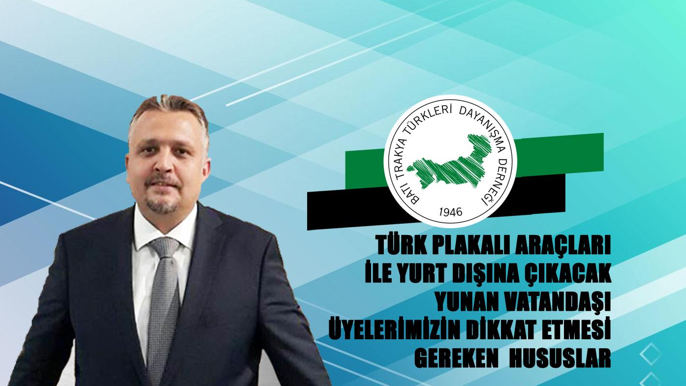 Türk Plakalı Araç Sahibi Batı Trakyalıların Dikkatine