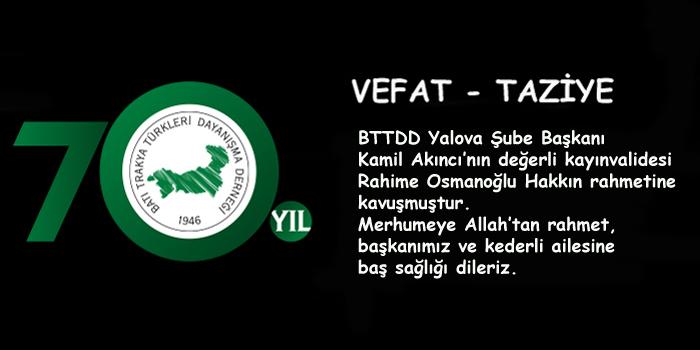 Yalova Başkanımız Kamil Akıncı'nın Başısağolsun